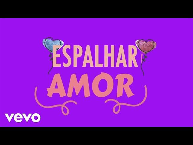 Padre Reginaldo Manzotti, Simone & Simaria - Espalhar Amor (Lyric Video)