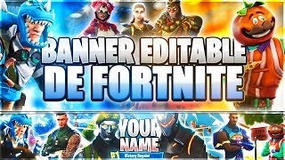 FORTNITE v2'S BEST EDITABLE Banner // Free // @Josemihdd