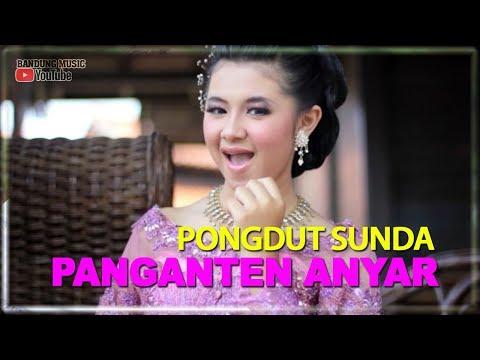 Lagu Pongdut Sunda - Panganten Anyar