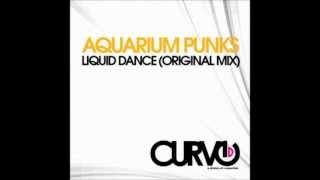 Aquarium Punks   Liquid Dance Original Mix
