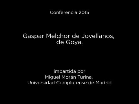 Conferencia: Gaspar Melchor de Jovellanos, de Goya