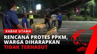 Ancaman Demo Protes PPKM Mencuat, Kawat Berduri Disiagakan | Kabar Utama tvOne