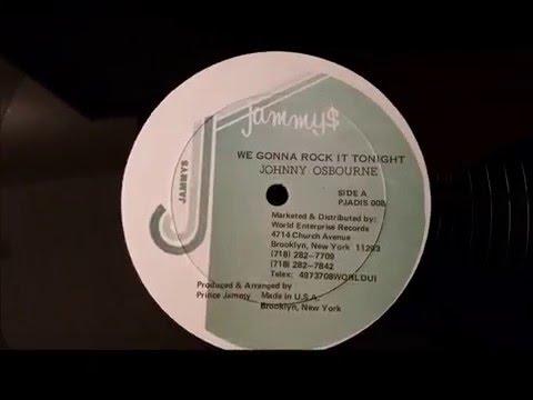 Johnny Osbourne - We Gonna Rock It Tonight -Jammys 12
