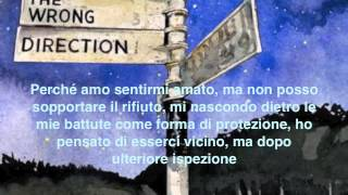 The Wrong Direction Passenger Traduzione in Italiano