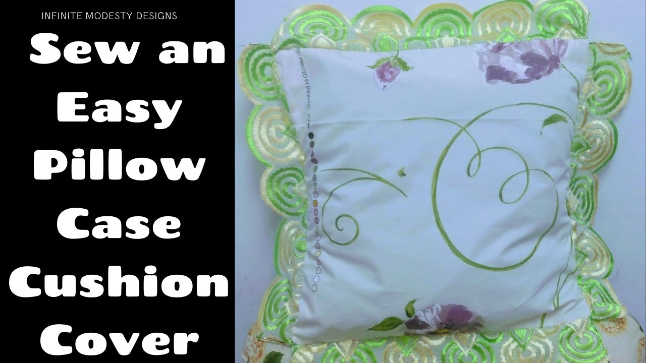How to sew a Pillowcase Cushion Cover