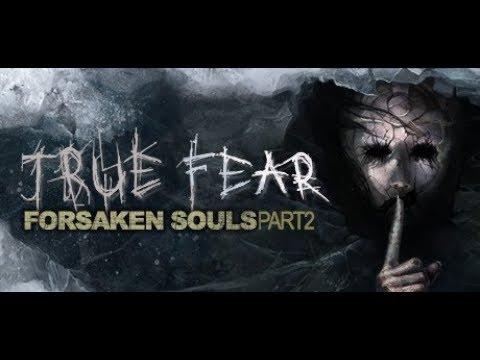 Download True Fear: Forsaken Souls Part 1 latest 2.0.7 ...