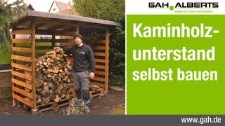 GAH Alberts Workshop - Bau eines Kaminholzunterstands