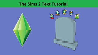 The Sims 2 Text Tutorial: Deaths from Expansion packs