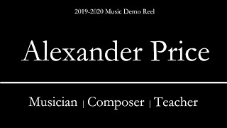 Alexander Price | Music Composer | Demo Reel | 2019-2020