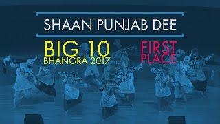 Shaan Punjab Dee - First Place @ Big 10 Bhangra 2017