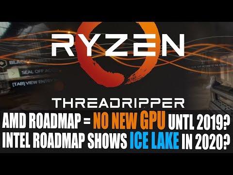 AMD GPU Roadmap - No New Cards Until 2019? | Intel Roadmap