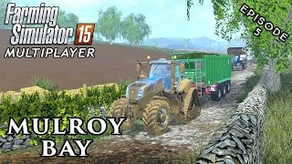 Multiplayer Farming Simulator 15 | Mulroy Bay | Episode 5