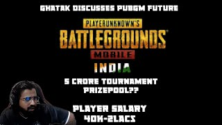 PUBG MOBILE FUTURE? PLAYER SALARY? UPCOMING TOURNAMENT MASSIVE PRIZE POOL? Show This To Your Parents