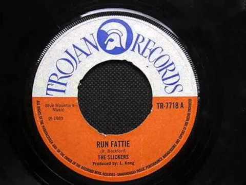 The Slickers - Run Fattie
