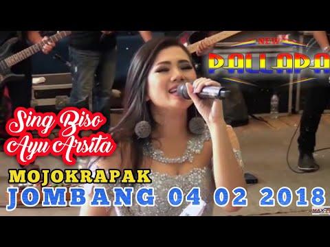 Sing Biso-Ayu Arsita-New Pallapa Mojokrapak Jombang 4 Februari 2018
