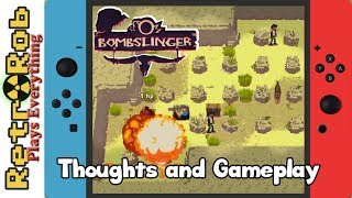 Nintendo Switch Bombslinger Gameplay and Thoughts 2018