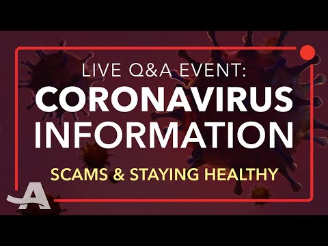 Live Q&A On Coronavirus Scams And Health Concerns | COVID-19