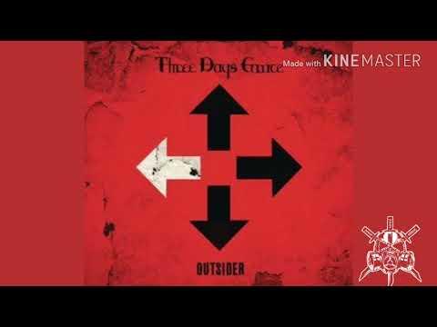 Strange Days- Three Days Grace from the album Outsider