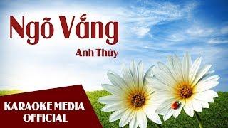 Ngõ Vắng | Karaoke Lyrics | Anh Thúy