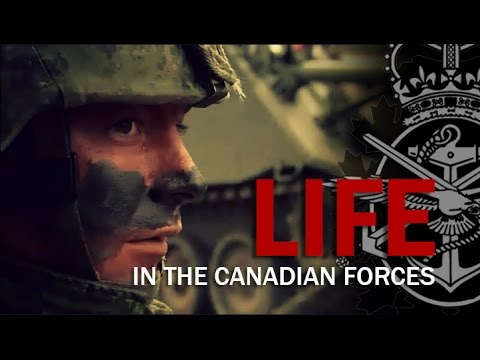Life in the Canadian Armed Forces