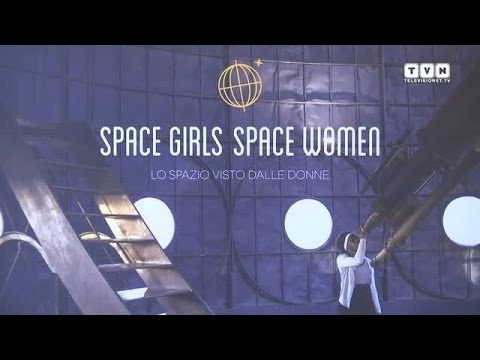 Space Girls Space Women - In mostra a Milano lo spazio visto dalle donne