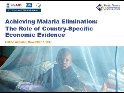 Achieving Malaria EliminationThe Role of Country Specific Economic Evidence 20171102 1304 1