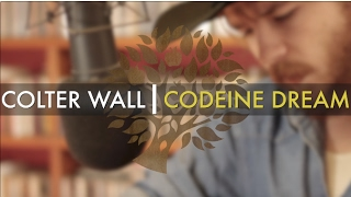 Colter Wall - 'Codeine Dream' | UNDER THE APPLE TREE