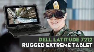 Tablet Dell Latitude 7212 giá tận 90 triệu: siêu bền bỉ