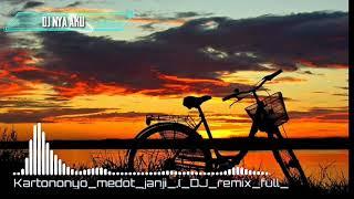 djnyaaku-dj-kartononyo-medot-janji-remix-by-djnya-aku