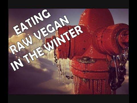 Eating Raw Vegan In The Winter