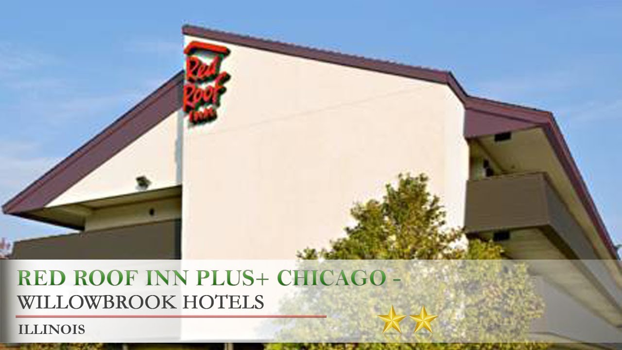 Red Roof Inn PLUS+ Chicago   Willowbrook   Willowbrook Hotels, Illinois