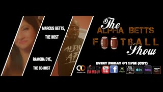 Alpha Betts Football Show S1 E18
