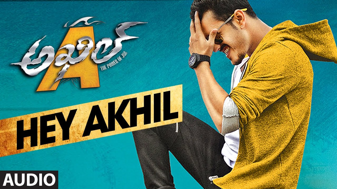 Download Hey Akhil Full Song (Audio) || Akhil - The Power Of Jua || Akhil Akkineni, Sayesha