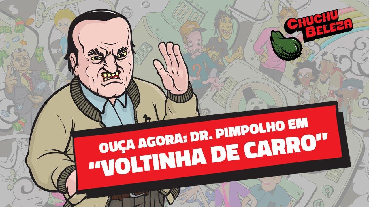 Doutor Pimpolho - Voltinha de Carro