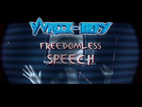 Wreck-Defy - Freedomless Speech - Official Lyric Video