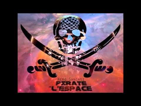 Nero Sanchez - PIRATE DE L'ESPACE - Capitaine Sanchez