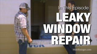Leaky Windows - How to fix