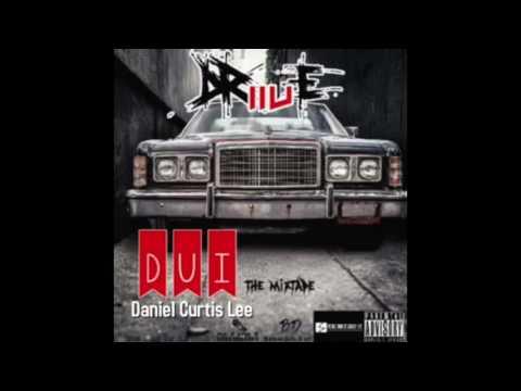 Daniel Curtis Lee  Tony Montana  DUI Mixtape