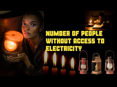 Number of People Without Electricity Access - Nos of people without electricity access in the world