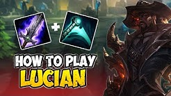 How to Play LUCIAN ADC for Beginners | Lucian Guide Season 10 | League of Legends