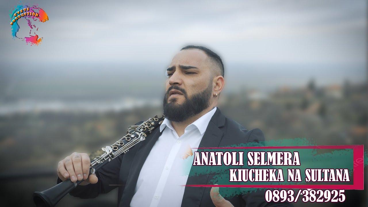 Анатоли Selmera - Кючека на Султана, 2021