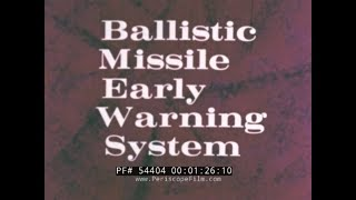 BALLISTIC MISSILE EARLY WARNING SYSTEM  ATOMIC BOMB  CIVIL DEFENSE 54404