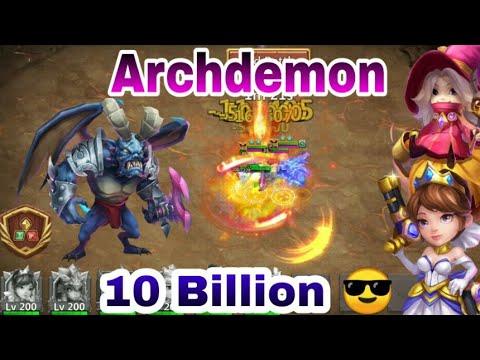 Huge Damage | Archdemon | 10 Billion Run | Castle Clash