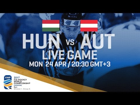 Hungary - Austria | Full Game | 2017 IIHF Ice Hockey World Championship Division I Group A