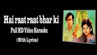 Hai raat raat bhar ki (Video Karaoke)