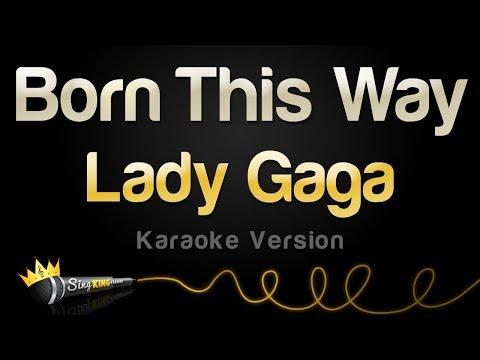 Lady Gaga - Born This Way (Karaoke Version)