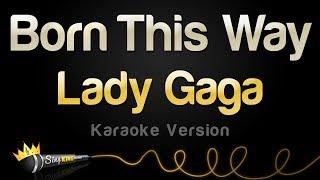 Lady Gaga Born This Way Karaoke Version.mp3
