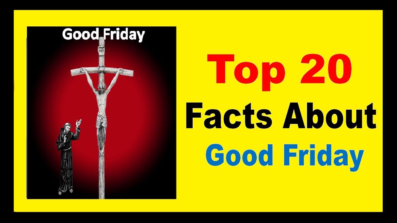 Good friday facts youtube good friday facts platinumwayz