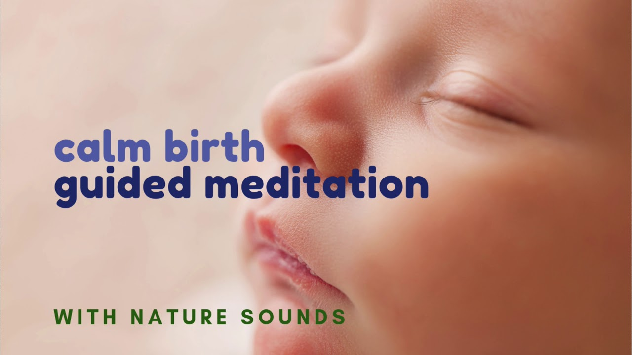 Guided Meditation for Pregnant Women with Nature Sounds