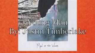Justin Timberlake - Young Man (Lyrics and Audio)